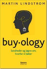 Martin Lindstrom – Buyology – Sandheder & Løgne Om, Hvorfor Vi Køber
