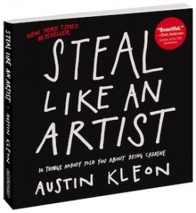 Austin Kleon – Steal Like An Artist