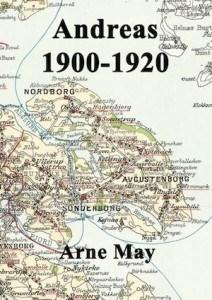 Arne May – Andreas 1900-1920