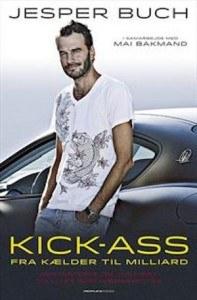 Jesper Buch – Kick-Ass – Fra Kælder Til Milliard