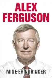 Alex Ferguson – Mine Erindringer