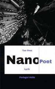 Tue Omø – Nano Poet