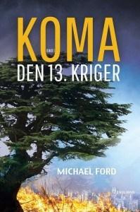 Michael Ford – Koma. Den 13. Kriger