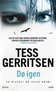 Boganmeldelse af Tess Gerritsen bogen Dø Igen
