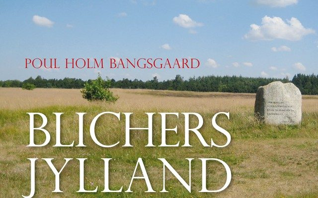 Boganmeldelse af Blichers Jylland En Guide af Poul Holm Bagsgaard