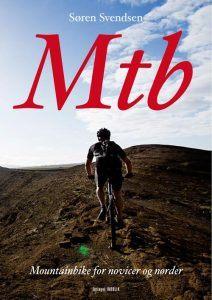 Søren Svendsen – MTB – Mountainbike For Novicer & Nørder