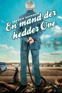 Fredrik Backman – En Mand Der Hedder Ove