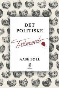 Aase Bøll – Det Politiske Testamente