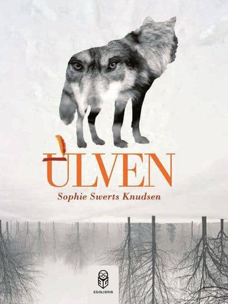 Sophie Swerts Knudsen - Ulven