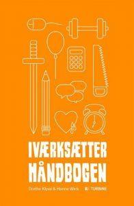 Dorthe Klyvø & Hanne Wick – Iværksætterhåndbogen