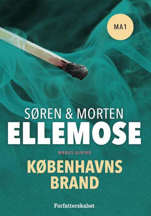 Søren og Morten Ellemose - Københavns brand