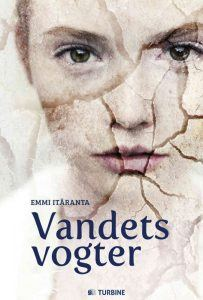 Emmi Itäranta - Vandets Vogter