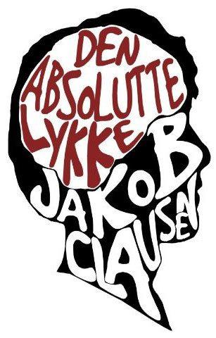 Jakob Clausen - Den absolutte lykke