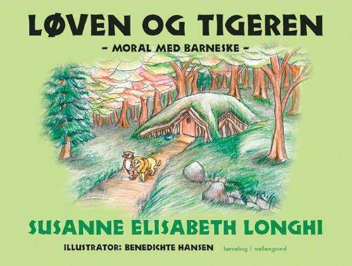 Susanne Elisabeth Longhi - Løven Og Tigeren