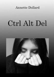 Annette Dollard - Ctrl Alt Del