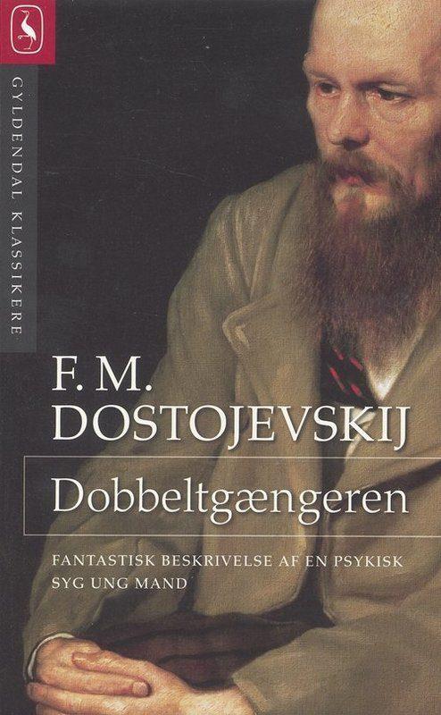 Fjodor Dostojevskij - Dobbeltgængeren