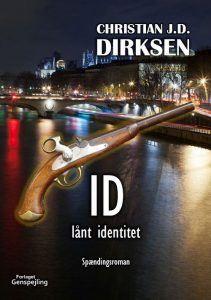 Christian J. D. Dirksen – Id, Lånt Identitet