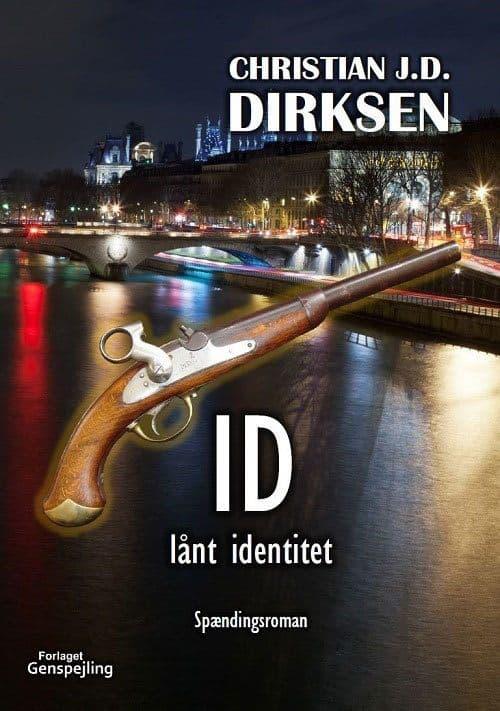Christian J. D. Dirksen - Id, Lånt Identitet