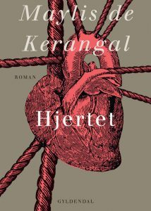 Maylis De Kerangal – Hjertet