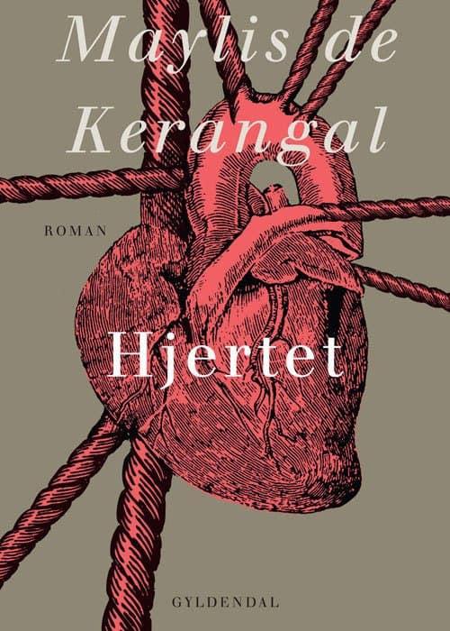 Maylis De Kerangal - Hjertet