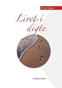 Peter Rygas - livet i digte