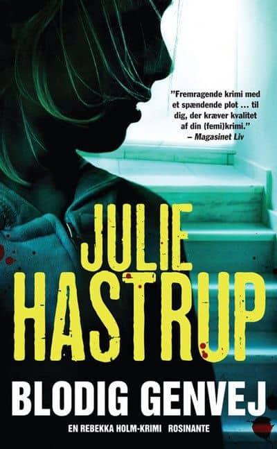Julie Hastrup - Blodig genvej