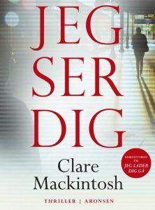 Clare Mackintosh – Jeg ser dig