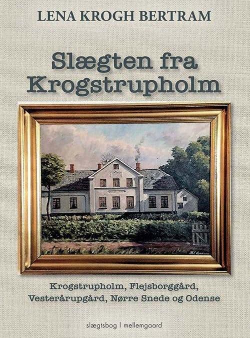 Lena Krogh Bertram - Slægten fra Krogstrupholm