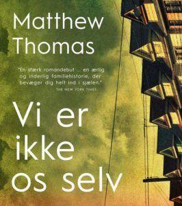 Matthew Thomas – Vi er ikke os selv