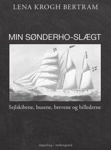 Lena Krog Bertram – Min Sønderho-slægt Sejlskibene, husene, brevene og billederne