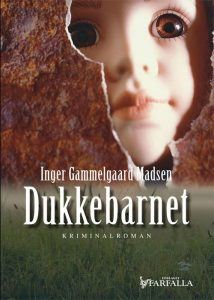 Inger Gammelgaard Madsen – Dukkebarnet