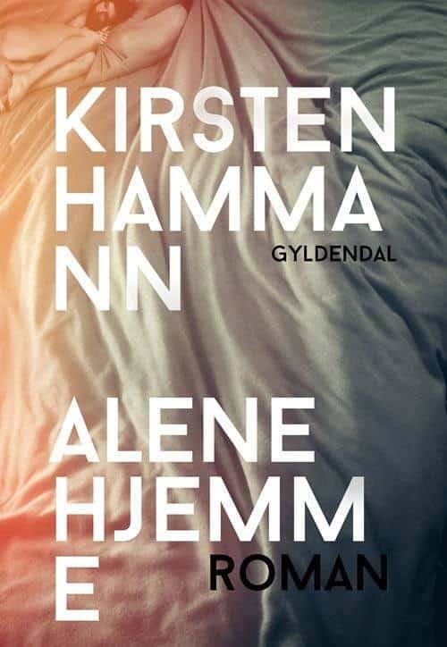 Kirsten Hammann - Alene hjemme