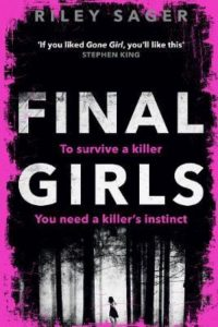 Riley Sager – Final Girls