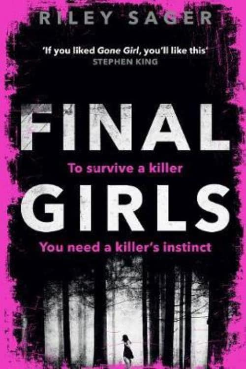 Riley Sager - Final Girls