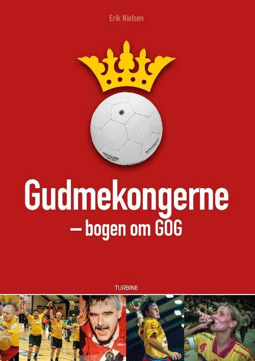 Erik Nielsen - Gudmekongerne – bogen om GOG