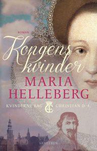 Maria Helleberg - Kongens kvinder