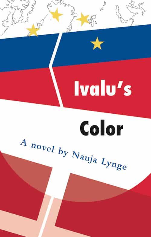 Nauja Lynge - Ivalu's Color