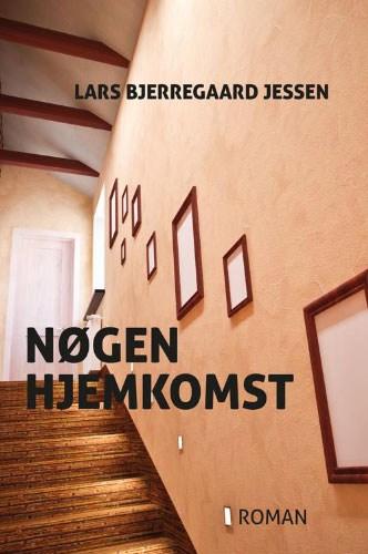 Lars Bjerregaard Jessen - Nøgen Hjemkomst
