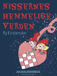 Ry Kristensen - Nissernes hemmelige verden
