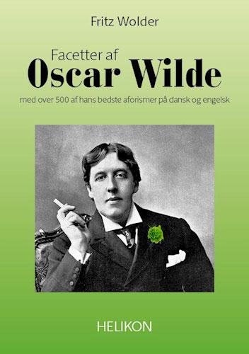 Fritz Wolder - Facetter af Oscar Wilde