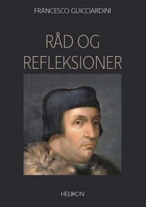 Francesco Guicciardini - Råd og refleksioner