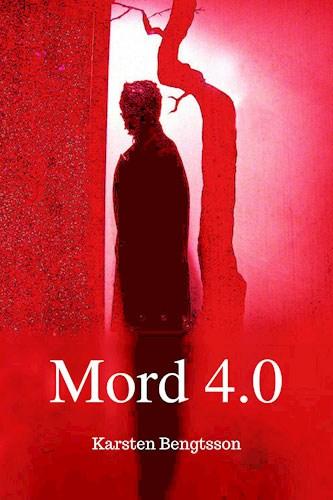 Karsten Bengtsson - Mord 4.0