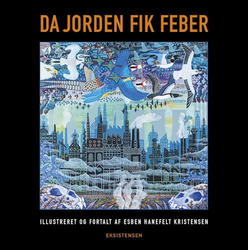 Esben Hanefelt Kristensen - Da jorden fik feber
