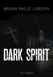 Brian Palle Larsen - Dark Spirit