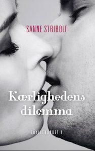 Sanne Stribolt - kærlighedens dilemma
