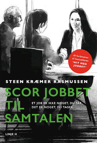 Steen Kræmer Rasmussen - Scor jobbet til samtalen