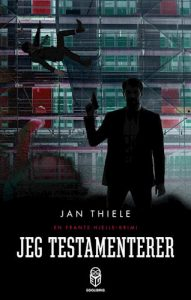 Jan Thiele - Jeg testamenterer