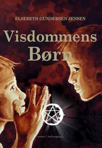 Elsebeth Gundersen Jensen - Visdommens børn