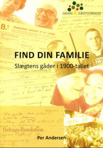 Per Andersen - Find din familie - Slægtens gåder i 1900-tallet