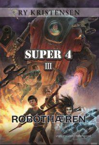 Ry Kristensen - Super 4 - Robothæren